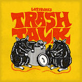Lazybones - Trash Talk