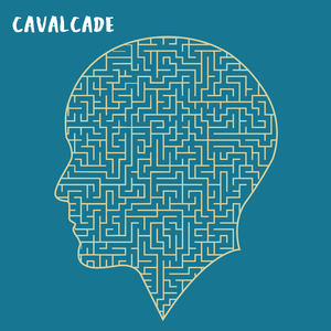 Cavalcade - Blueness Is A Heavy Stone