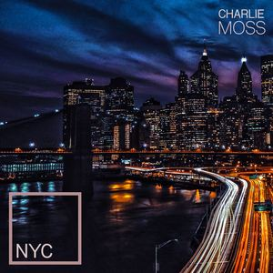 Charlie Moss - NYC