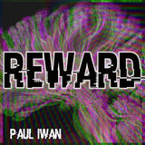 Paul Iwan - Reward