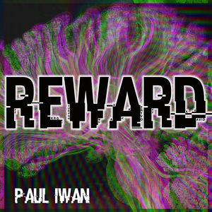 Paul Iwan - Reward