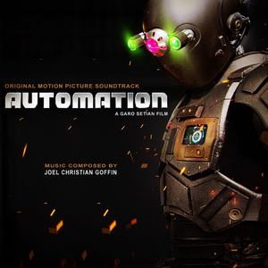 Joel Christian Goffin - Auto's Suite (Automation Soundtrack)