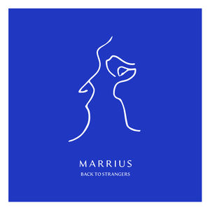 Marrius - Back To Strangers