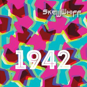 Skewwhiff - 1942