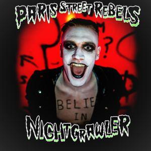 Paris Street Rebels - Nightcrawler