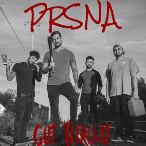 PRSNA - Cut Throat