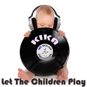 kikaterremotodj - Let the children play