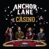 Anchor Lane - Fame Shame