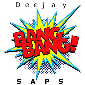 Deejay SAPS - Bang Bang! (Original Mix)