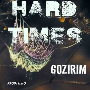 Gozirim - Hard Times