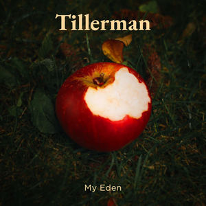 Tillerman - My Eden
