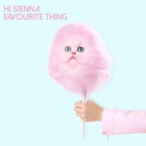 HI SIENNA - Favourite Thing
