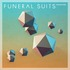 Funeral Suits - Colour Fade