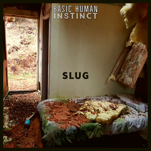 Basic Human Instinct - Slug