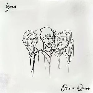 Lyena - Once a Queen