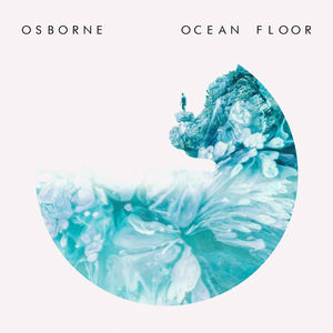 Osborne - Osborne - Ocean Floor