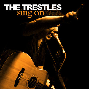The Trestles - Sing On