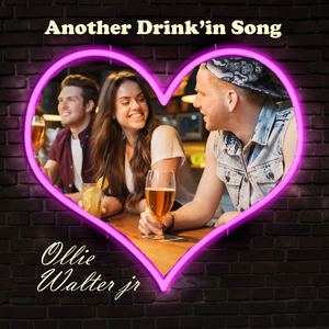Ollie Walter Jr - Another Drink'in Song