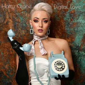 Hatty Keane  - Digital Love