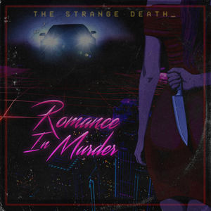 The Strange Death - Romance In Murder
