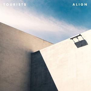 Tourists - Align