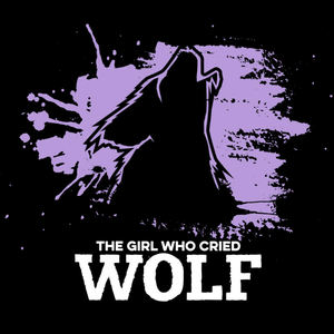 The Girl Who Cried Wolf - Oops!