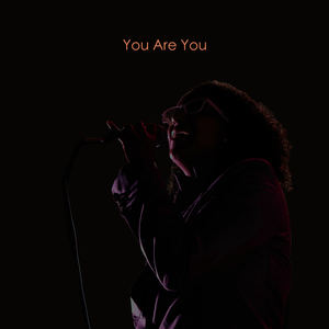 Michelle Mondesir - You Are You