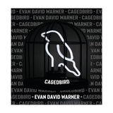 Evan David Warner - Caged Bird