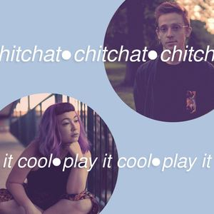 chitchat - Play It Cool