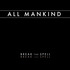 All Mankind - Break The Spell