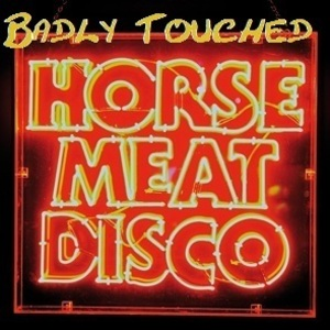 Badly Touched - Flogged Horse