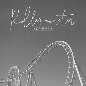 Skyways - Rollercoaster (RMX)