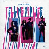 Alex Opal - Telling You Lies