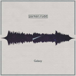 Parker Rudd - Galaxy