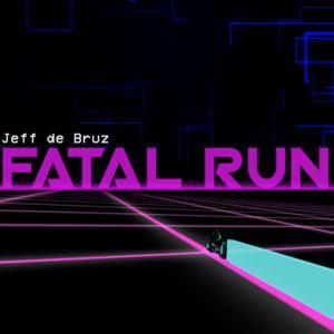 Jeff de Bruz - Fatal Run
