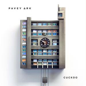 Pavey Ark - Cuckoo (Radio Edit)