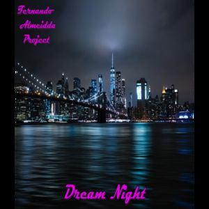 Fernando Almeidda Project - Dream Night