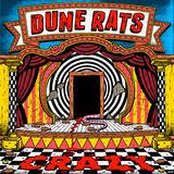 Dune Rats - Crazy