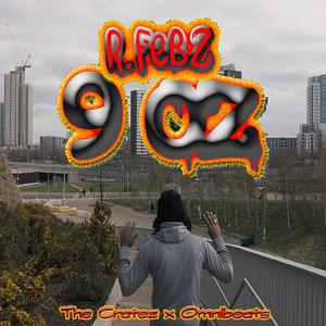 R.Febz - 9 oz