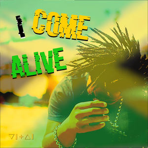 VITAL - I Come Alive