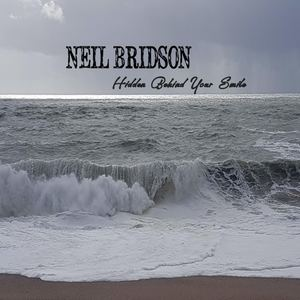 Neil Bridson - Hidden Behind Your Smile
