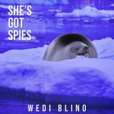 She's Got Spies - Wedi Blino