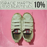 Gracie Martin & The So Beautifuls - 10%