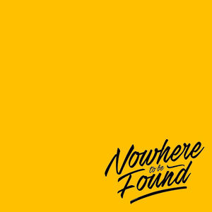 Nowhere To Be Found - Nowhere To Be Found - The Prey