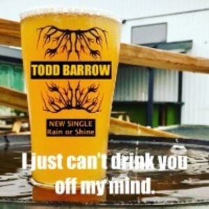 TODD BARROW - Rain or Shine