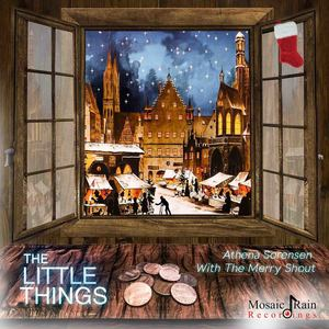 Athena Sorensen With The Merry Shout - The Little Things