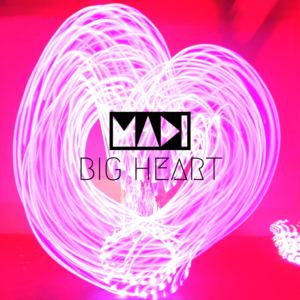 MADI - Big Heart