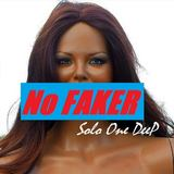 Solo One Deep - No Faker