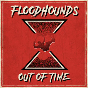 FloodHounds - Out Of Time