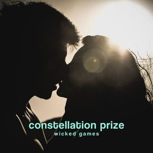 Constellation Prize - Wicked Games